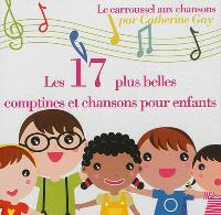 Les 17 plus belles comptines et chansons pour enfants : le carroussel aux chansons
