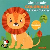 Les animaux sauvages : mon premier coloriage