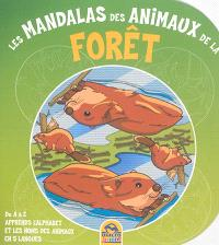 Les mandalas des animaux de la forêt : de A à Z apprends l'alphabet et les noms des animaux en 5 langues