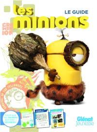 Les Minions : le guide