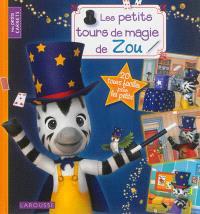 Les petits tours de magie de Zou
