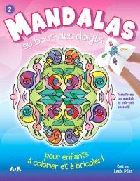 Mandalas au bout des doigts. Volume 2