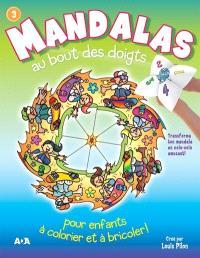 Mandalas au bout des doigts. Volume 3
