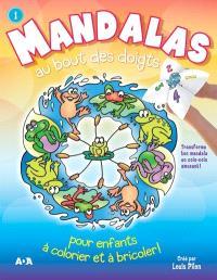 Mandalas au bout des doigts. Volume 1
