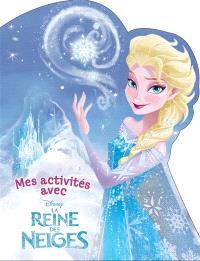 Mes activités avec la reine des neiges