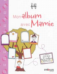 Mon album avec mamie