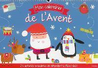 Mon calendrier de l'Avent : 24 activités amusantes en attendant le Père Noël !