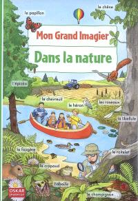 Mon grand imagier. Volume 1, Dans la nature