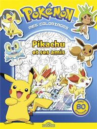 Pikachu et ses amis : mes coloriages