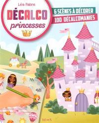 Princesses : 6 scènes à décorer, 100 décalcomanies