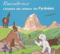 Raconte-moi l'histoire des animaux des Pyrénées