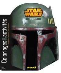 Star Wars : Boba Fett : coloriages & activités