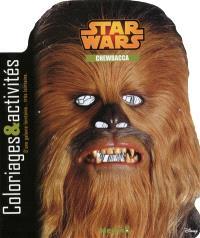 Star Wars : Chewbacca : coloriages & activités