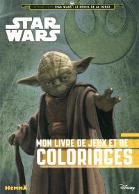 Star Wars : voyage vers Star Wars, le réveil de la force : mon livre de jeux et de coloriages (Yoda)