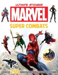 Super combats : ultimate stickers Marvel
