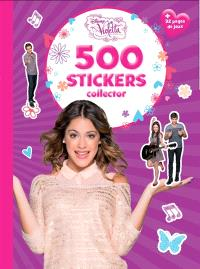 Violetta : 500 stickers collector