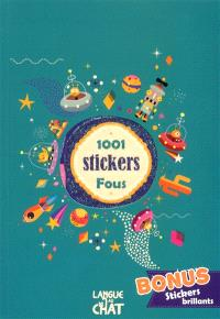 1.001 stickers fous