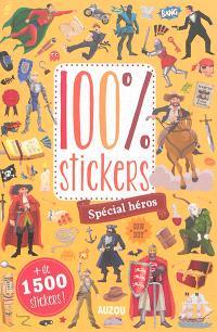 100 % stickers : spécial héros