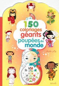 150 coloriages géants poupées du monde