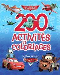 200 activités et coloriages : Planes, Cars