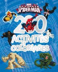 200 activités et coloriages : Ultimate Spider-Man