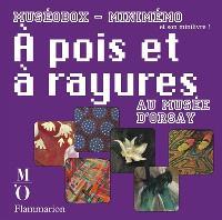 A pois et à rayures au Musée d'Orsay : minimémo et son minilivre !