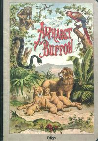 Alphabet Buffon : Abc des petits enfants : illustré de 32 jolies gravures