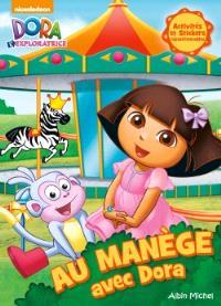Au manège avec Dora : activités et stickers repositionnables