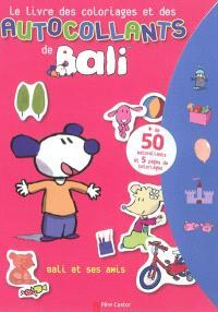Bali et ses amis