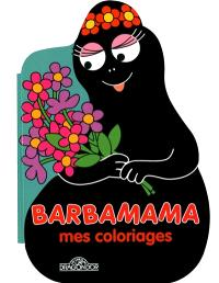 Barbamama : mes coloriages