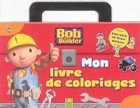 Bob the builder : mon livre de coloriages