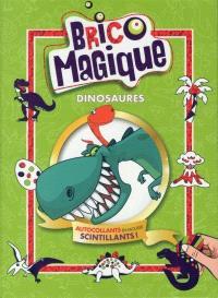Brico magique  : Dinosaures