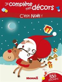 C'est Noël ! : avec plus de 550 stickers
