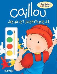 Caillou  : jeux et peinture II