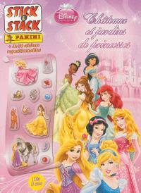 Châteaux et jardins de princesses