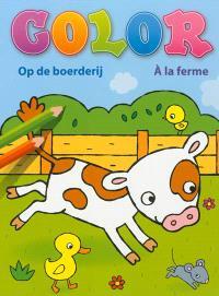 Color à la ferme = Color op de boerderij
