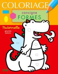 Coloriage Consigne Formes Le Dragon Maternelle Grande Section Daria Manenti Librairie Mollat Bordeaux