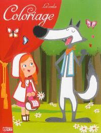 Coloriage les contes : le Petit Chaperon rouge