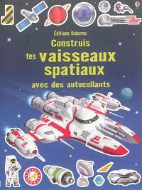 Construis tes vaisseaux spatiaux avec des autocollants