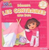 Découvre les contraires avec Dora