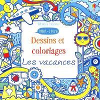 Dessins et coloriages : les vacances