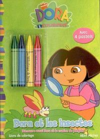 Dora l'exploratrice : Dora et les insectes : découvre aussi Dora et le camion de pompier, livre de coloriage