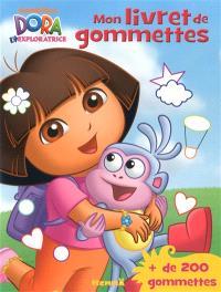 Dora l'exploratrice : mon livret de gommettes