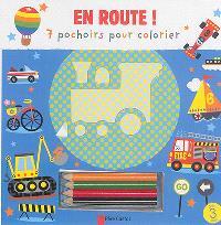 En route ! : 7 pochoirs pour colorier