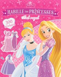 Habille tes princesses, bal royal : 300 stickers