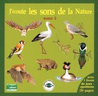 J'écoute les sons de la nature. Volume 2