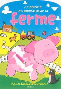 Je colorie les animaux de la ferme