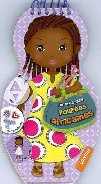 Je crée mes poupées africaines