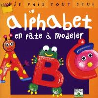 Je fais tout seul un alphabet en pâte à modeler