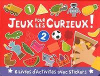 Jeux pour les curieux ! : 6 livres d'activités avec stickers